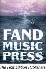 Fand Music Press - The First Edition Publishers